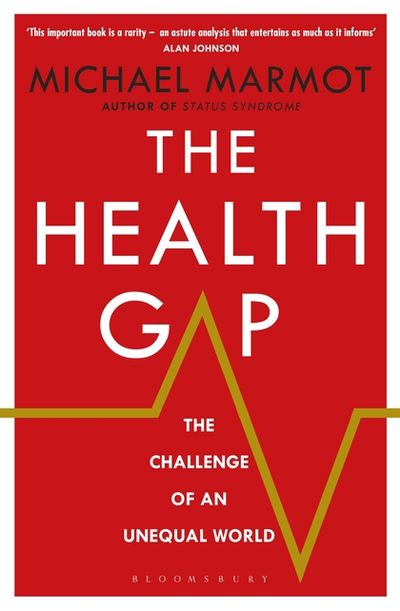 Marmot. The Health Gap